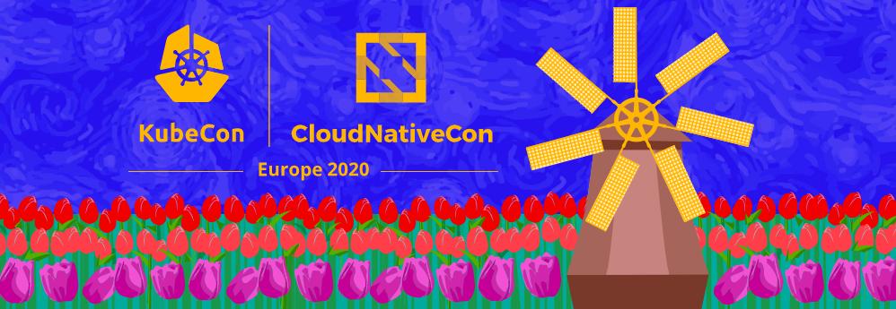 KubeCon CloudNativeCon Europe 2020 Banner